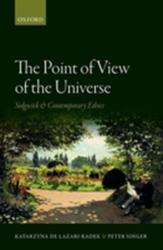 Point of View of the Universe - Sidgwick and Contemporary Ethics (ISBN: 9780199603695)