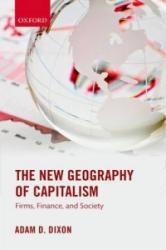 New Geography of Capitalism - Firms, Finance, and Society (ISBN: 9780199668243)