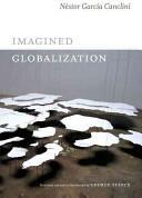 Imagined Globalization (ISBN: 9780822354734)