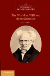 The Cambridge Edition of the Works of Schopenhauer Schopenhauer: 'The World as Will and Representation' - Judith Norman, Alistair Welchman, Christopher Janaway (ISBN: 9781107414778)