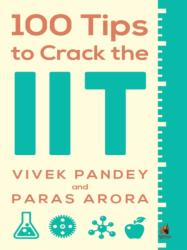 100 Tips to Crack the IIT (ISBN: 9780143419761)