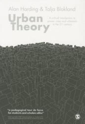Urban Theory - A Critical Introduction to Power, Cities and Urbanism in the 21st Century (ISBN: 9781446294512)