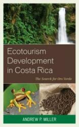 Ecotourism Development in Costa Rica (ISBN: 9780739197257)