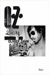 O. Z. - Olivier Zahm: Diary (ISBN: 9780847841387)