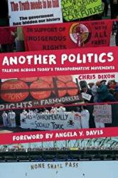 Another Politics - Talking Across Today's Transformative Movements (ISBN: 9780520279025)