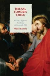 Biblical Economic Ethics (ISBN: 9781498515849)