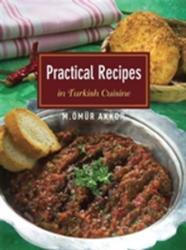 Practical Recipes in Turkish Cuisine (ISBN: 9781935295488)