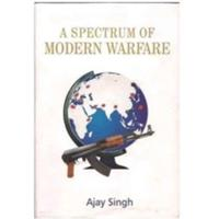 Spectrum of Modern Warfare (ISBN: 9788182747180)