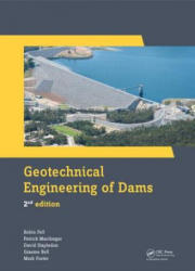 Geotechnical Engineering of Dams, 2nd edition (ISBN: 9781138000087)