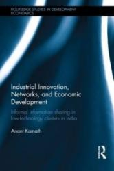 Industrial Innovation, Networks, and Economic Development (ISBN: 9781138815469)