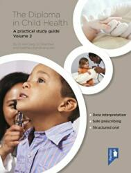 Diploma in Child Health - A Practical Study Guide (ISBN: 9781909810785)