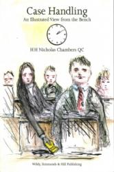 Case Handling - An Illustrated View from the Bench (ISBN: 9780854901470)