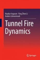 Tunnel Fire Dynamics (ISBN: 9781493921980)