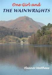 One Girl and the Wainwrights (ISBN: 9781850589976)