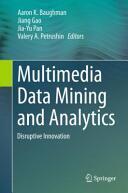 Multimedia Data Mining and Analytics (ISBN: 9783319149974)