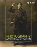 Photograph - A Victorian Sensation (ISBN: 9781905267958)