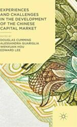 Experiences and Challenges in the Development of the Chinese Capital Market (ISBN: 9781137454621)