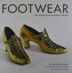 Footwear - Shoes and Boots from the Hopkins Collection c. 1730 - 1950 (ISBN: 9780993174407)