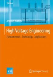 High Voltage Engineering - Andreas Küchler (ISBN: 9783642119927)