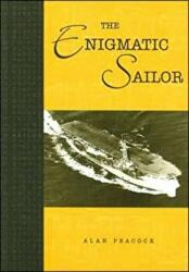 Enigmatic Sailor (ISBN: 9781904445098)