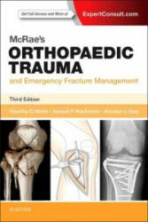 Mcrae's Orthopaedic Trauma and Emergency Fracture Management (ISBN: 9780702057281)
