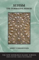 Sufism - The Formative Period (ISBN: 9780748619191)