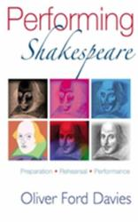 Performing Shakespeare - Preparation, Rehearsal, Performance (ISBN: 9781854597816)