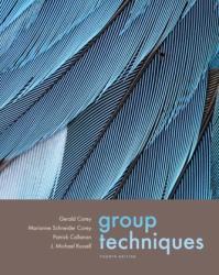Group Techniques (ISBN: 9780534612696)