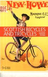 Scottish Bicycles and Tricycles (ISBN: 9781905267408)