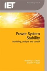 Power System Stability - Modelling, Analysis and Control (ISBN: 9781849199445)