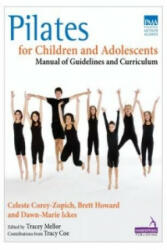Pilates for Children and Adolescents - Celeste Corey-Zopich (ISBN: 9781909141124)