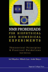 NMR Probeheads for Biophysical and Biomedical Experiments (ISBN: 9781848166622)