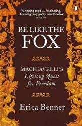BE LIKE THE FOX (ISBN: 9780141974859)