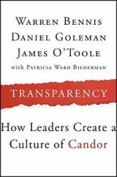Transparency - How Leaders Create a Culture of Candor (ISBN: 9781118771648)