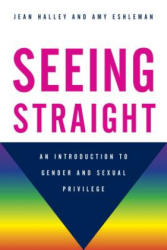 SEEING STRAIGHT AN INTRODUCTICB (ISBN: 9781442233539)