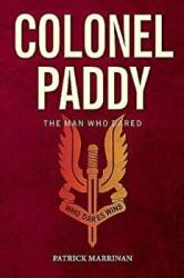 Colonel Paddy - The Man Who Dared (ISBN: 9781780730417)