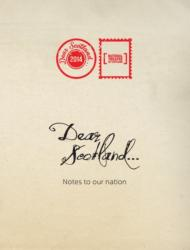 Dear Scotland (ISBN: 9781910021491)