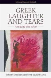 GREEK LAUGHTER AND TEARS (ISBN: 9781474403795)