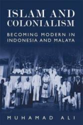 Islam and Colonialism (ISBN: 9781474409209)