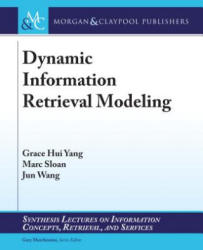 DYNAMIC INFORMATION RETRIEVAL (ISBN: 9781627055253)