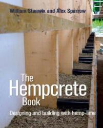Hempcrete Book - Alex Sparrow (ISBN: 9780857842244)
