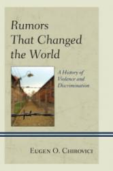 Rumors That Changed the World - Eugen O. Chirovici (ISBN: 9781498500838)