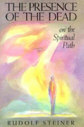 Presence of the Dead on the Spiritual Path (ISBN: 9780880102834)