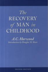 Recovery of Man in Childhood - A Study of the Educational Work of Rudolf Steiner (ISBN: 9780913098530)
