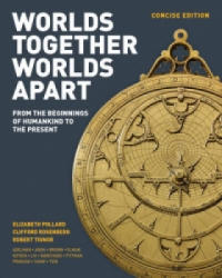 Worlds Together, Worlds Apart (ISBN: 9780393918465)