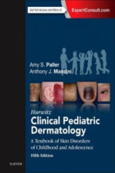 Hurwitz Clinical Pediatric Dermatology (ISBN: 9780323244756)