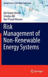 Risk Management of Non-Renewable Energy Systems (ISBN: 9783319160610)