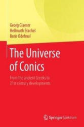 Universe of Conics - From the Ancient Greeks to 21st Century Developments (ISBN: 9783662454497)