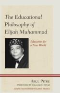 Educational Philosophy of Elijah Muhammad (ISBN: 9780761865803)