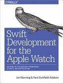 Swift Development for the Apple Watch (ISBN: 9781491925201)